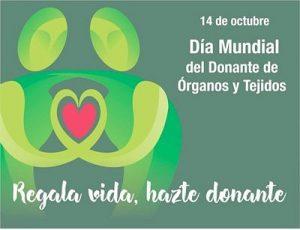 14 de Octubre: Día Mundial de la Donación de Órganos, Tejidos y Trasplantes