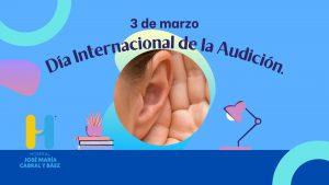 El Día Mundial de la Audición