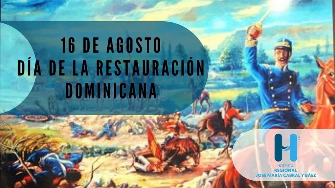 Día de La Restauración Dominicana.