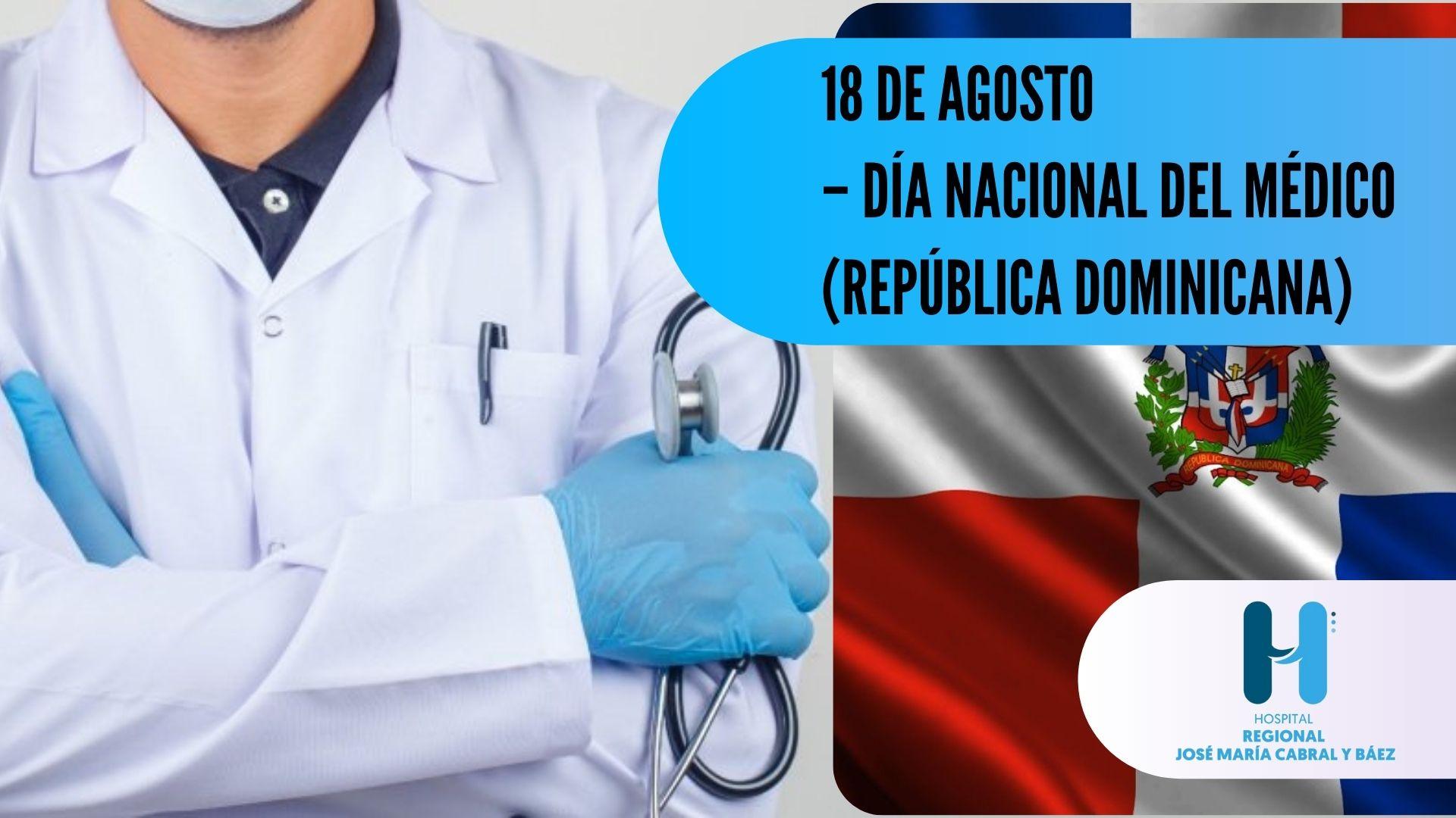 """Los profesionales de la medicina en República Dominicana  festejan su día cada 18 de agosto debido a que esta fecha ha sido declarada """"Día Nacional del Médico"""""""